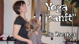 Yoga sanft in Bremen: auch bei Gelenkproblemen, Arthrose, Übergewicht