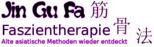 Asiatische Faszien-Therapie: Jin Gu Fa