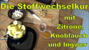 Knoblauch- Zitronen - Stoffwechselkur